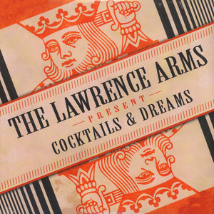 Lawrence Arms - Cocktails & Dreams