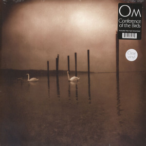 Om - Conference Of The Birds Clear Vinyl Edition