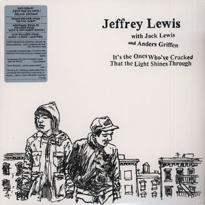 Jeffrey Lewis - It's The The Ones Who've Cracked