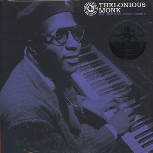 Thelonious Monk - London Collection, Volume 3