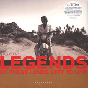 Ali Beletic - Legends Of These Lands Left To Live