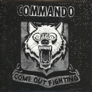 Commando - Come Out Fighting Green Vinyl Edition
