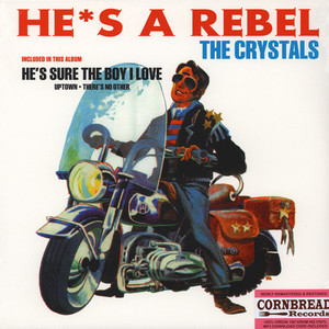Crystals, The - He's A Rebel