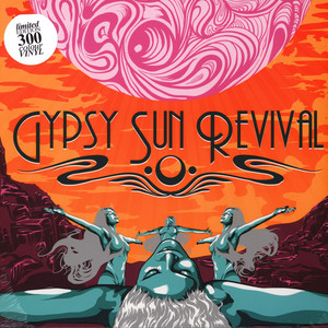 Gypsy Sun Revival - Gypsy Sun Revival Limited Edition Colored Vinyl