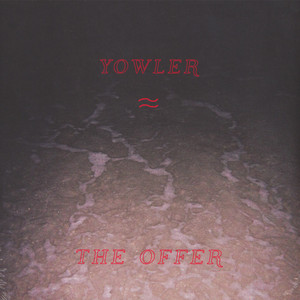 Yowler - Offer