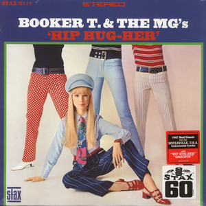 Booker T. & The Mg's - Hip Hug-Her