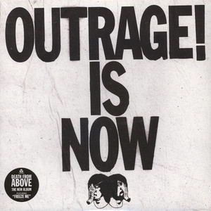Death From Above - Outrage! Is Now Black Vinyl Edition