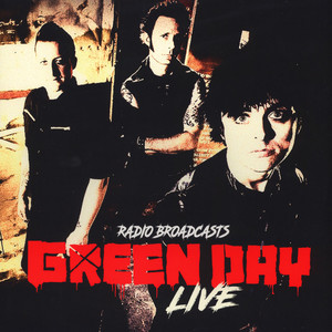 Green Day - Live Radio Broadcasts