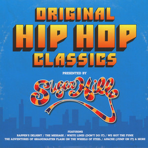V.A. - Original Hip Hop Classics presented by Sugar Hill Records
