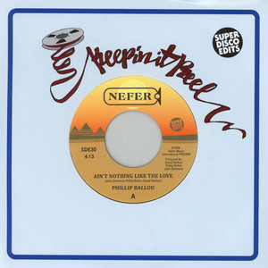 Philip Ballou - Aint Nothing Like The Love /Are You For Real