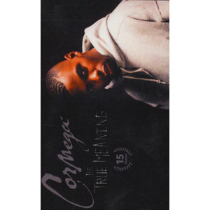 Cormega - The True Meaning 15 Year Anniversary Edition
