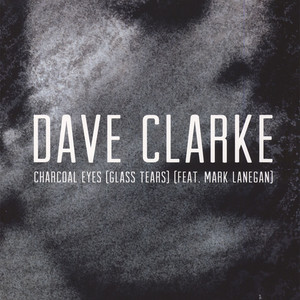 Dave Clarke - Charcoal Eyes Factory Floor Remix