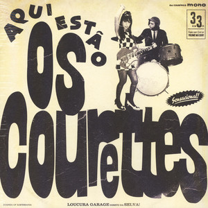Courettes, The - Here Are The Courettes
