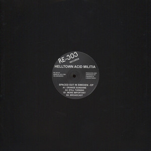 Helltown Acid Militia - Spaced Out in Sweden EP