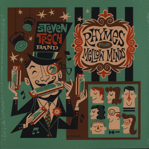 Steven Troch Band - Rhymes For Mellow Minds