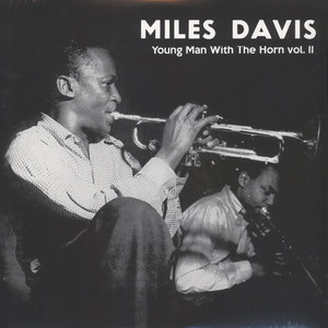 Miles Davis - Young Man With The Horn Volume 2