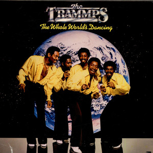 Trammps, The - The Whole World's Dancing