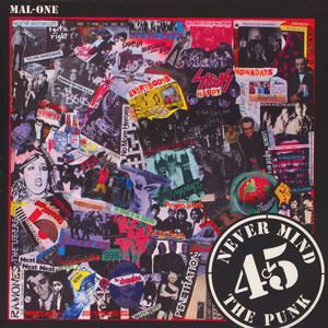 Mal-One - Never Mind The Punk 45
