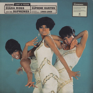 Diana Ross & The Supremes - Supreme Rarities: Motown Lost & Found (1960-1969)