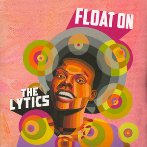 Lytics, The - Float On