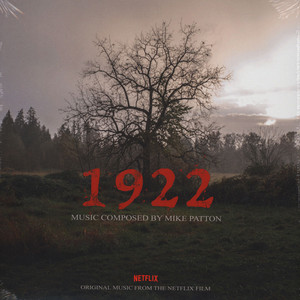 Mike Patton - OST 1922