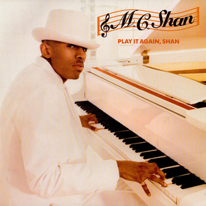 MC Shan - Play It Again, Shan