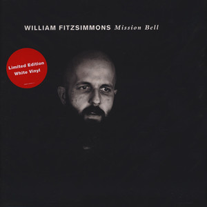 William Fitzsimmons - Mission Bell White Vinyl Edition
