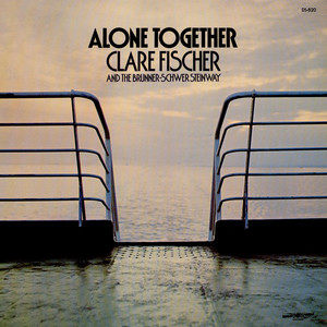 Clare Fischer - Alone Together