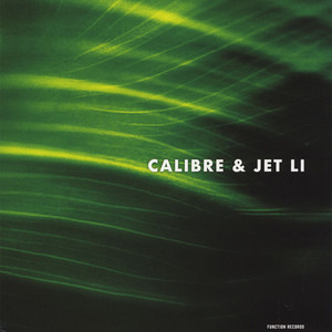 Calibre - Push Through It / Trees In The Wind Feat. Jet Li