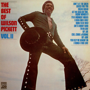Wilson Pickett - The Best Of Wilson Pickett Vol. II