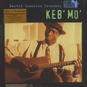 Keb Mo - Martin Scorsese Presents The Blues