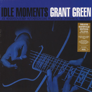 Grant Green - Idle Moments Gatefold Sleeve Edition