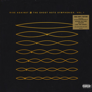 Rise Against - The Ghost Note Symphonies Volume 1