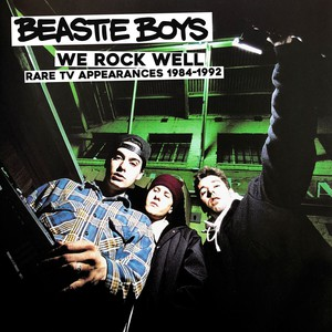 Beastie Boys - We Rock Well