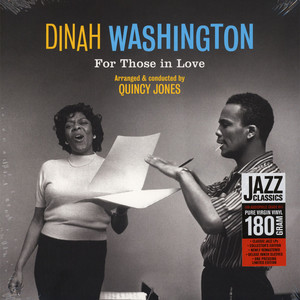 Dinah Washington - For Those In Love (Arranged And Conducted By Quincy Jones)