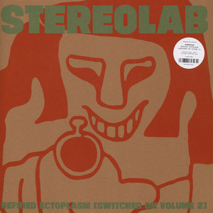 Stereolab - Switched on Volume 2 - Refried Ectoplasm Clear Vinyl Edition