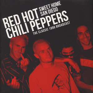 Red Hot Chili Peppers - Sweet Home San Diego