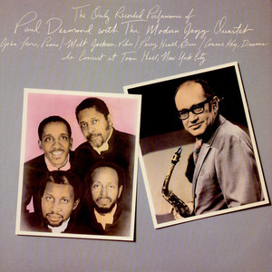 Paul Desmond - The Only Recorded Performance Of Paul Desmond With The Modern Jazz Quartet