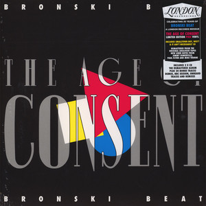Bronski Beat - The Age Of Consent Remastered & Expanded Edition