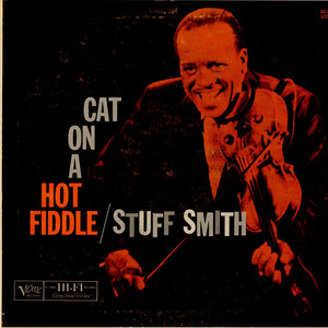 Stuff Smith - Cat On A Hot Fiddle