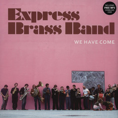 Express Brass Band - We Have Come