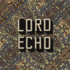 Lord Echo - Curiosities