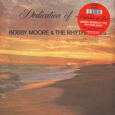Bobby Moore & The Rhythm Aces - Dedication of Love