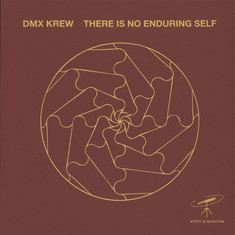 DMX Krew - There Is No Enduring Self