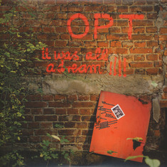 OPT (Oscar Projekt Trio) - It Was All A Dream