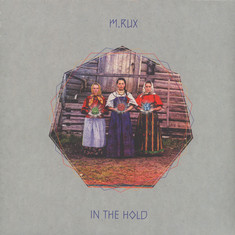 M.Rux - In The Hold Black Vinyl Edition