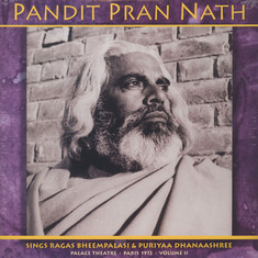 Pandit Pran Nath - The Raga Cycle, Palace Theatre, Paris 1972 Volume 2