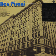 Ben Pirani - How Do I Talk To My Brother? Black Vinyl Edition