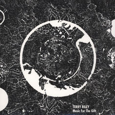 Terry Riley - Music For The Gift