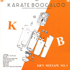 Karate Boogaloo - KB's Mixtape No. 1
